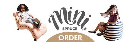 Order Mini Spruce