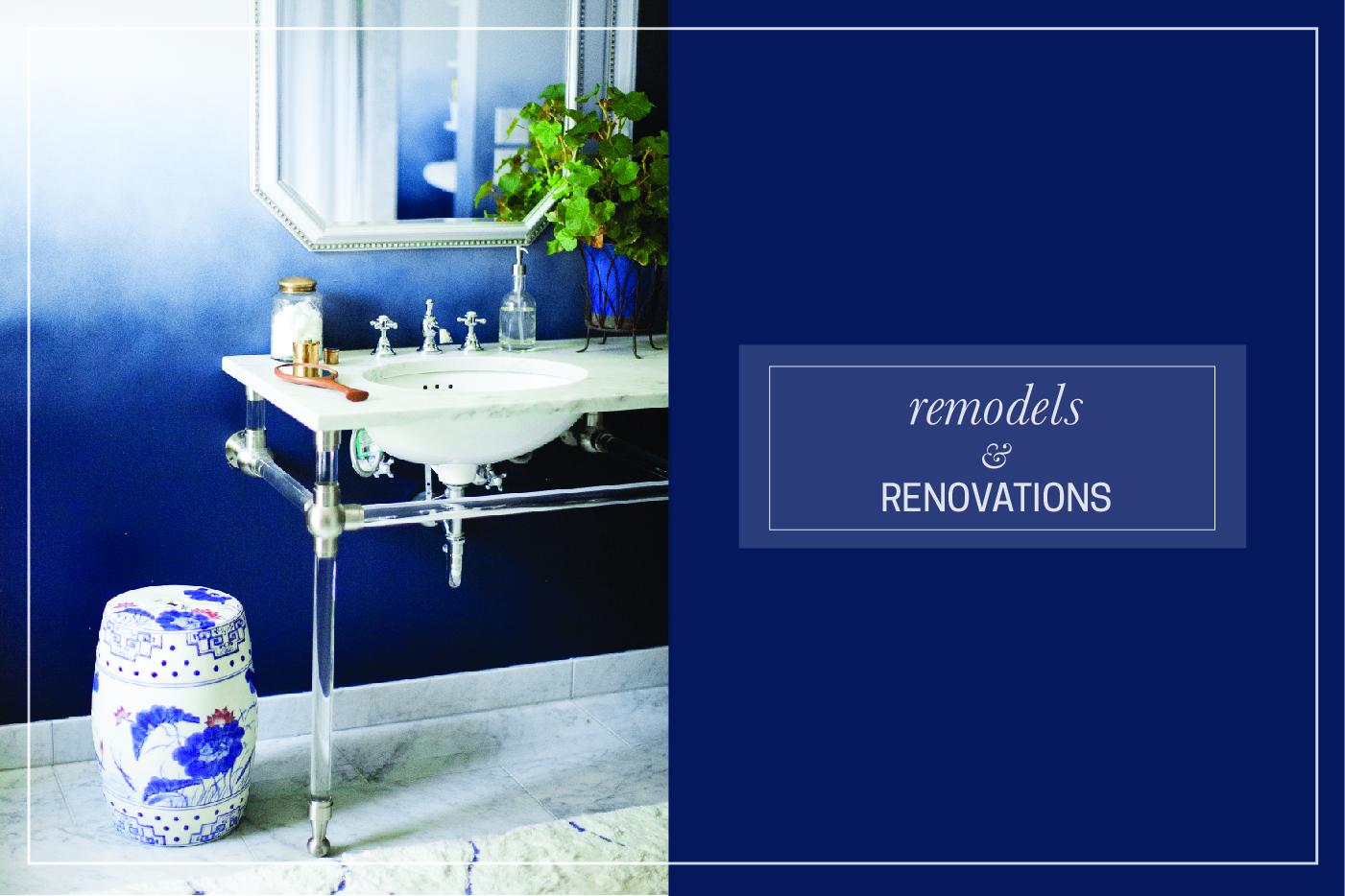 Remodels & Renovations