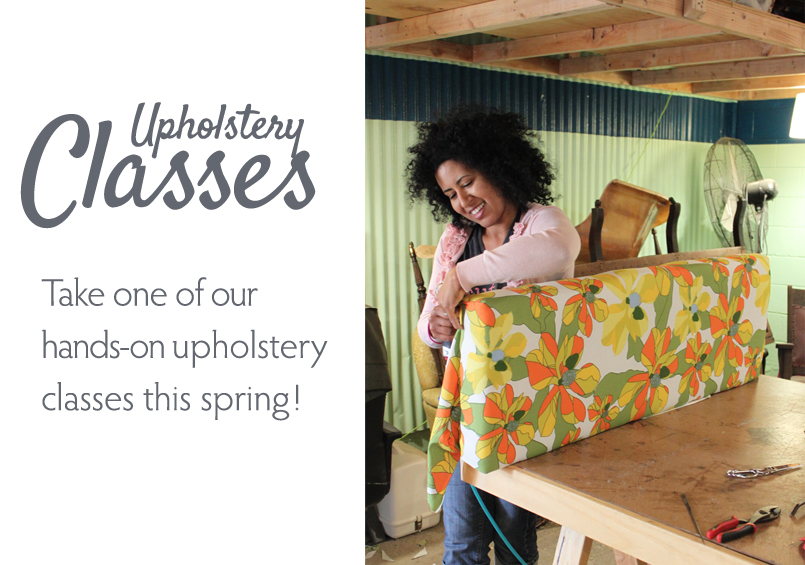 Spruce Upholstery Spring Upholstery Classes At Spruce
